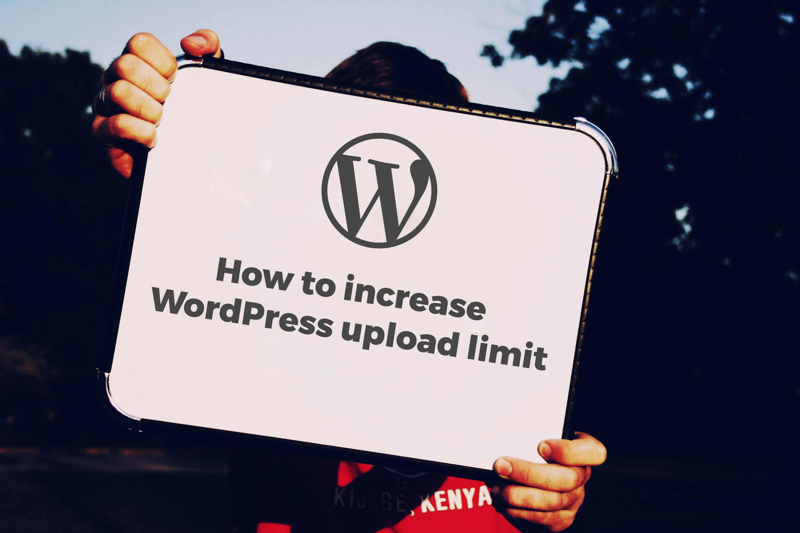 How to increase wordpress upload limit