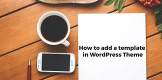 hwo-to-add-a-template-in-wordpress-theme.