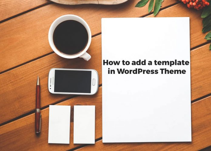hwo-to-add-a-template-in-wordpress-theme.
